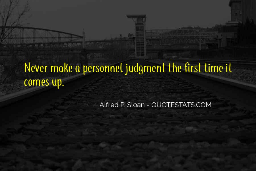 Alfred P. Sloan Quotes #1581114