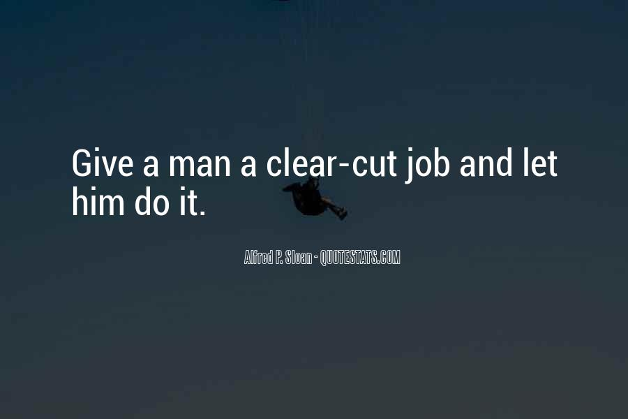 Alfred P. Sloan Quotes #1738343