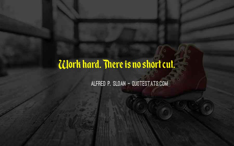 Alfred P. Sloan Quotes #760998
