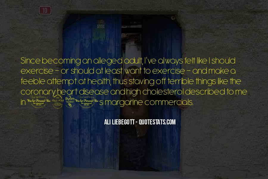 Ali Liebegott Quotes #1751010