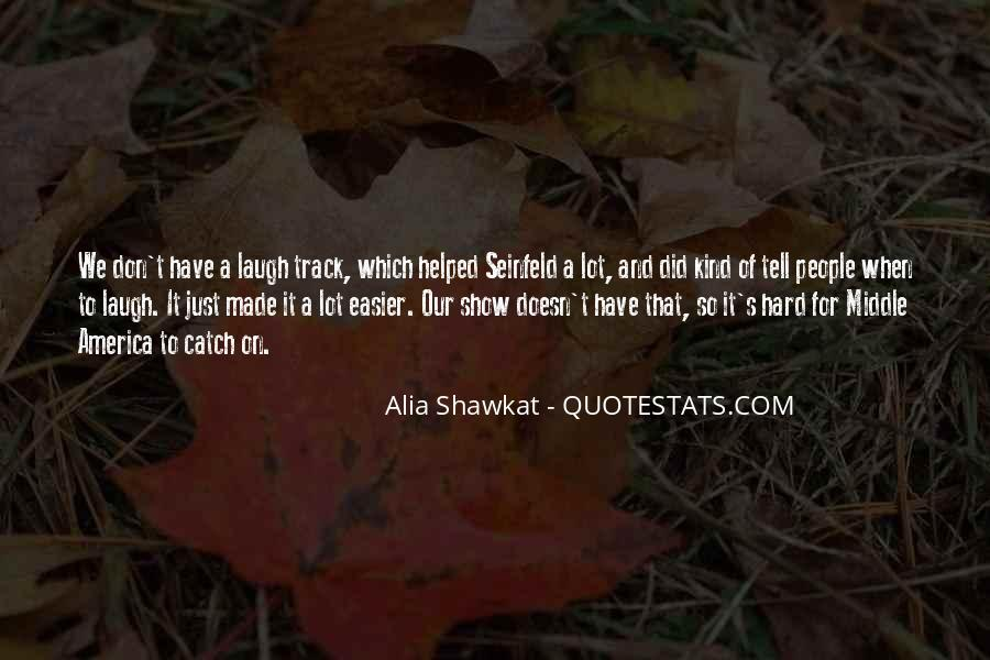 Alia Shawkat Quotes #1502229