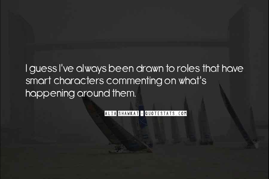 Alia Shawkat Quotes #561285