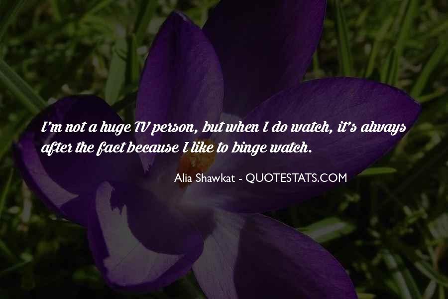 Alia Shawkat Quotes #745657