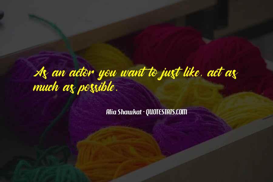 Alia Shawkat Quotes #825124