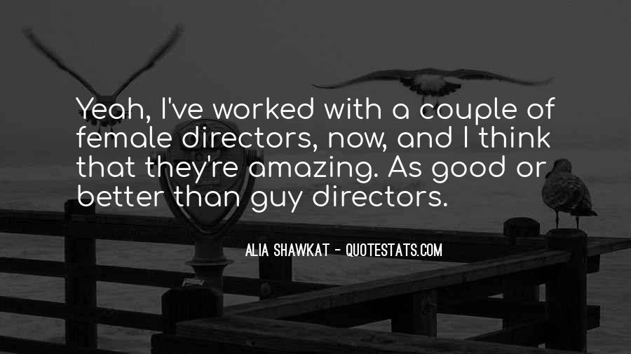 Alia Shawkat Quotes #909161