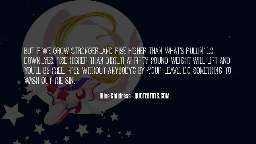Alice Childress Quotes #127000