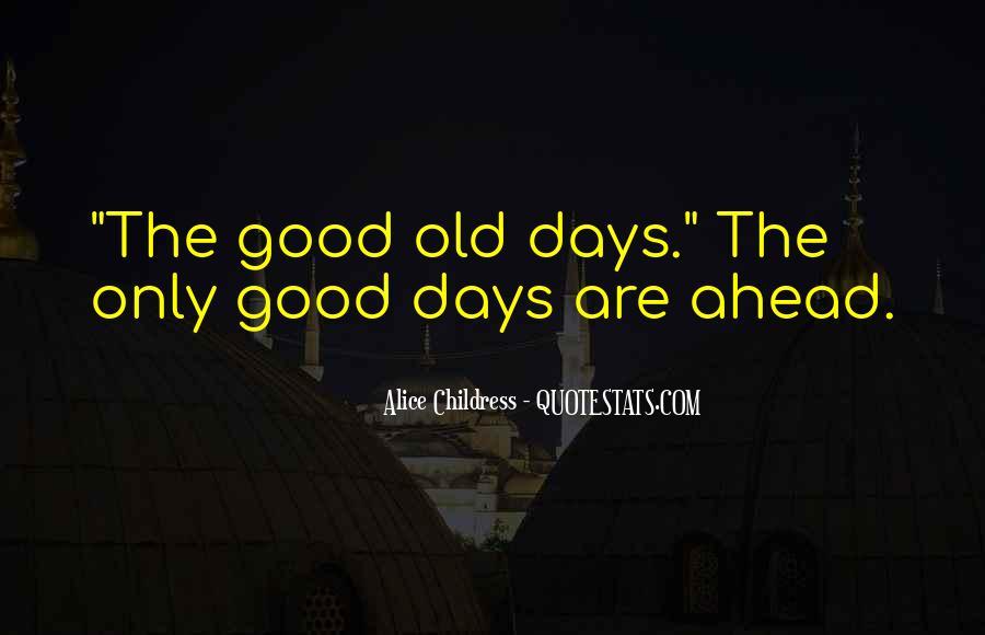 Alice Childress Quotes #1578989