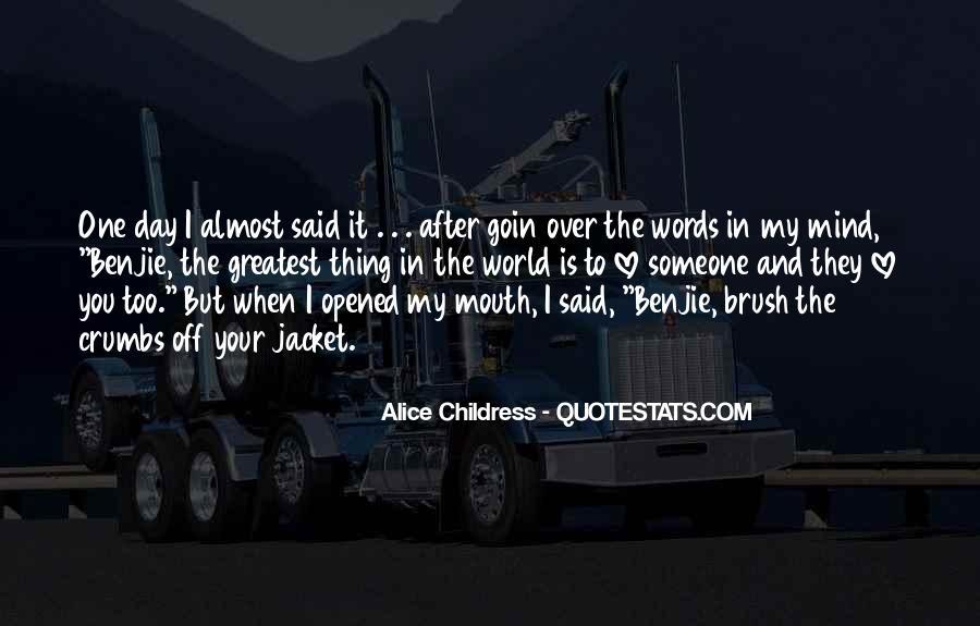 Alice Childress Quotes #1663416