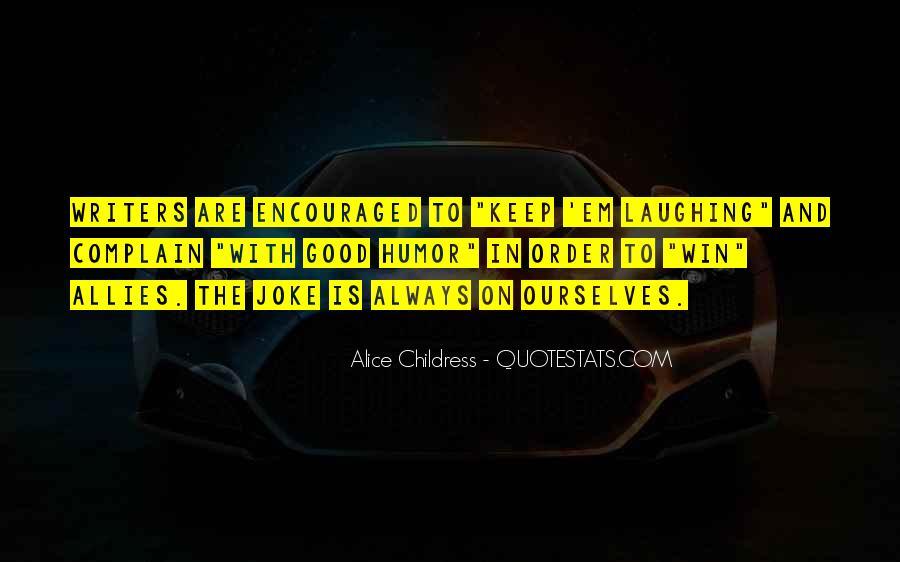 Alice Childress Quotes #768321