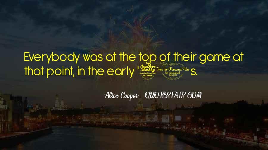 Alice Cooper Quotes #1007667