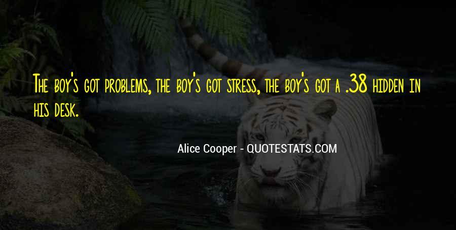 Alice Cooper Quotes #1017729