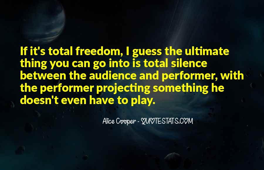 Alice Cooper Quotes #1128843