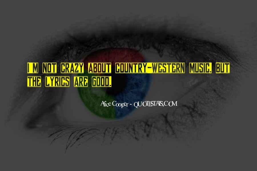 Alice Cooper Quotes #1347105