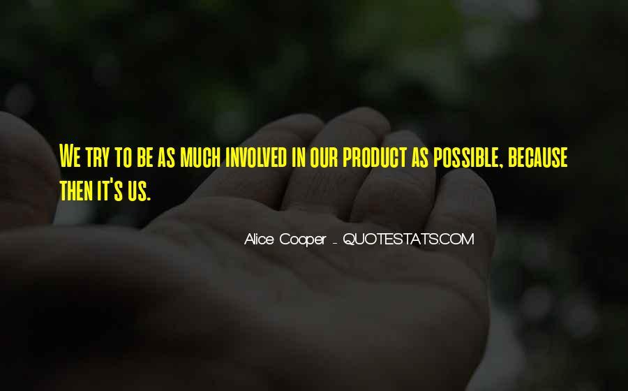 Alice Cooper Quotes #1457825