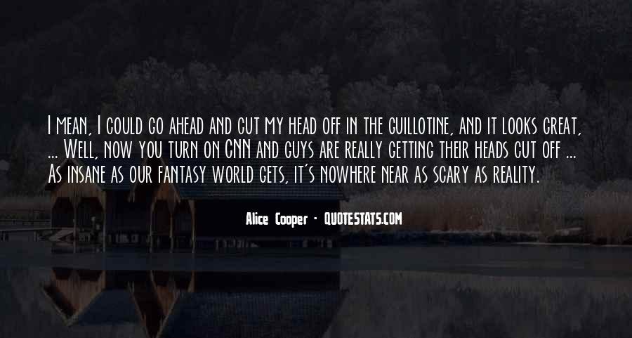 Alice Cooper Quotes #1674518