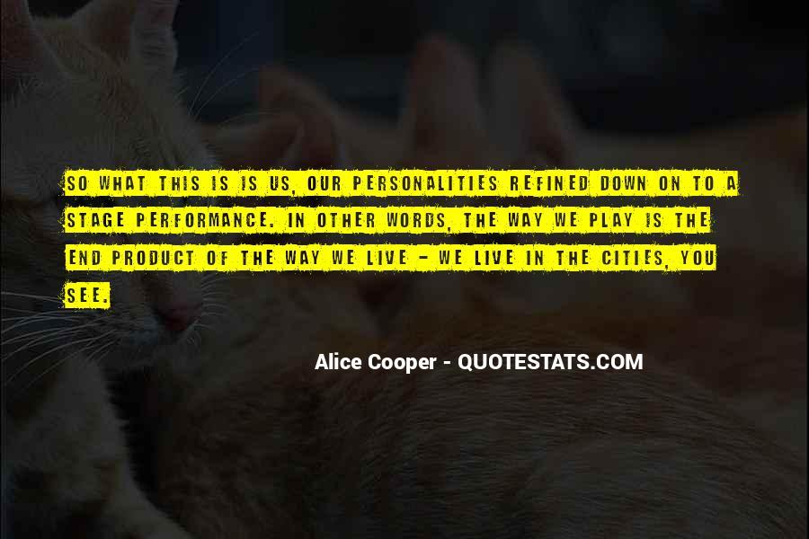 Alice Cooper Quotes #1704745
