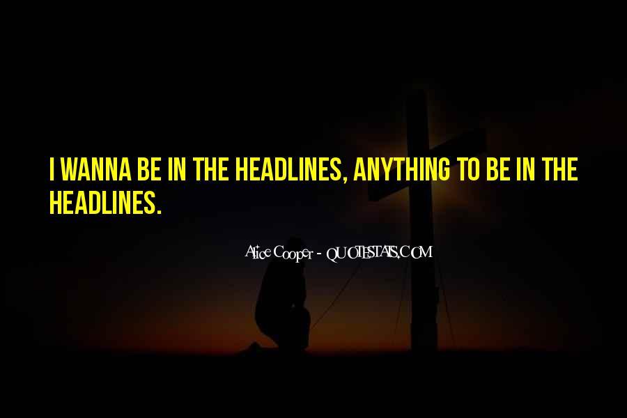 Alice Cooper Quotes #1753421