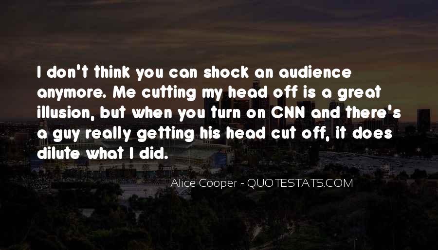 Alice Cooper Quotes #1795022