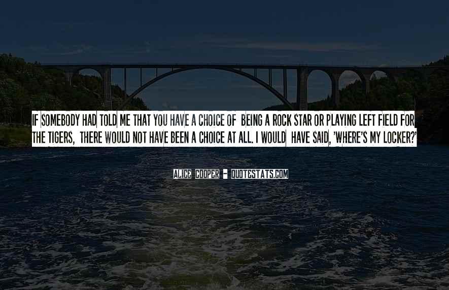 Alice Cooper Quotes #207836