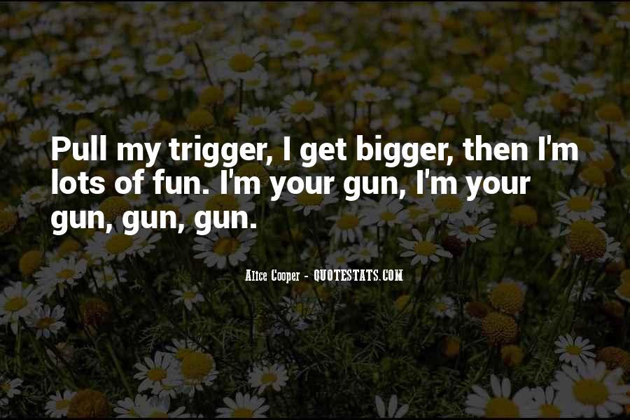 Alice Cooper Quotes #613922