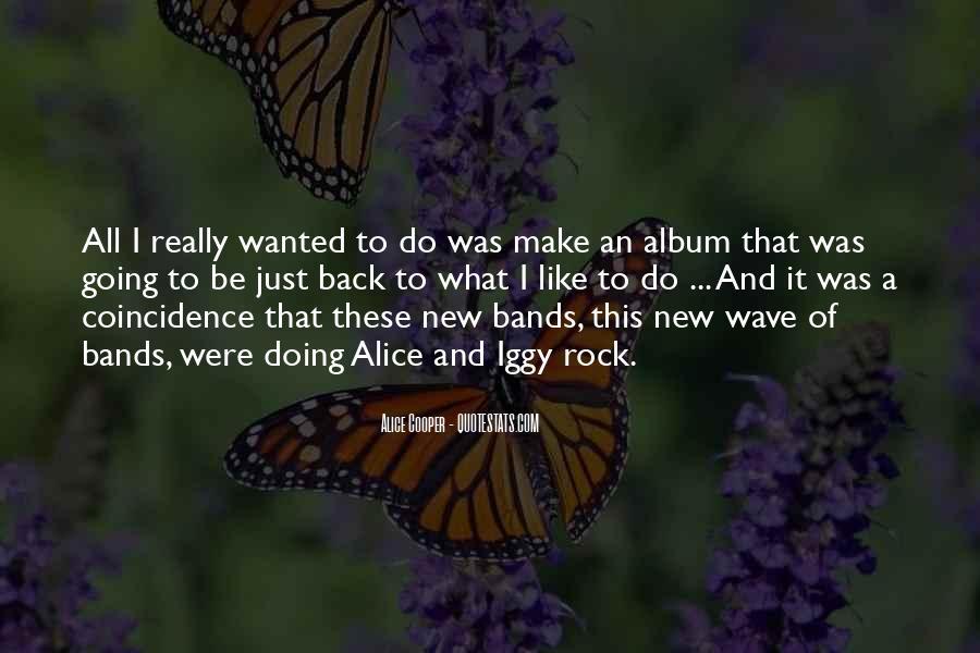 Alice Cooper Quotes #648588