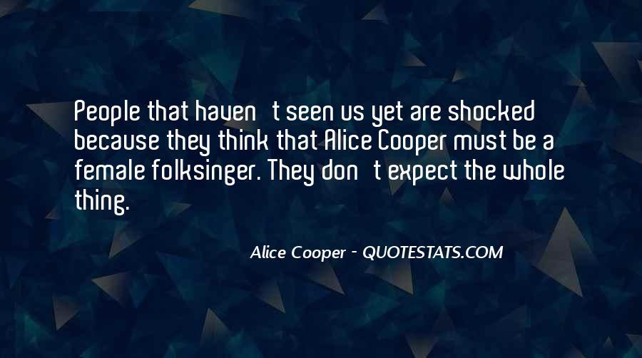 Alice Cooper Quotes #689204