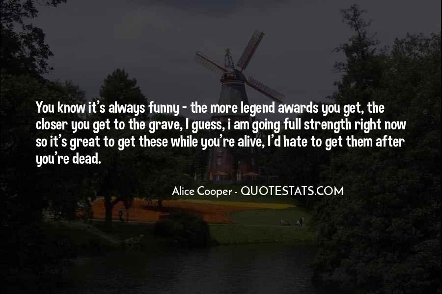 Alice Cooper Quotes #959528