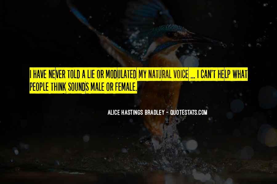 Alice Hastings Bradley Quotes #1682575