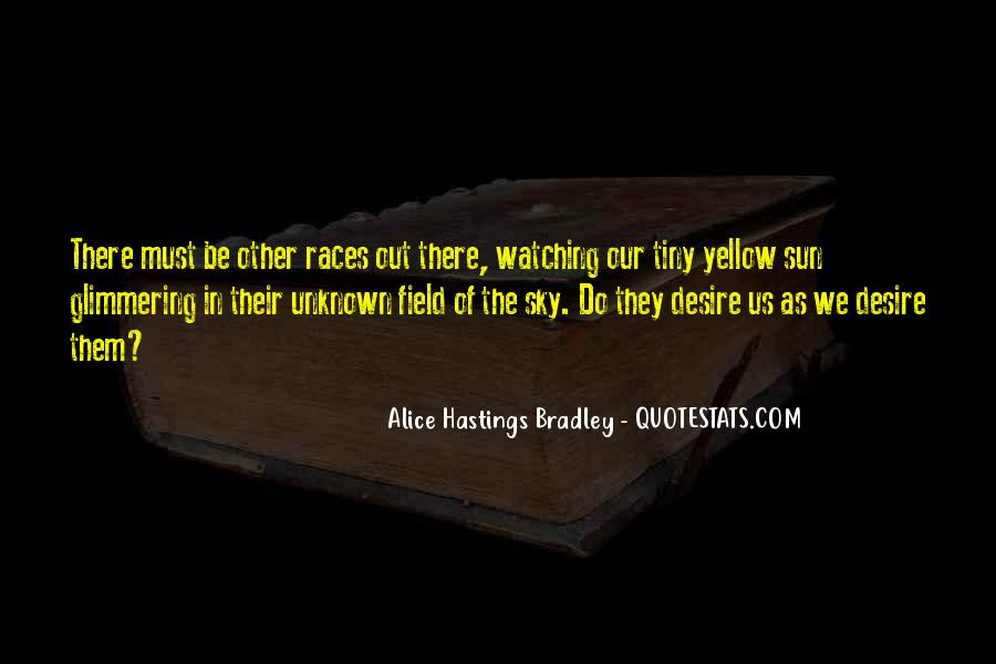 Alice Hastings Bradley Quotes #573253