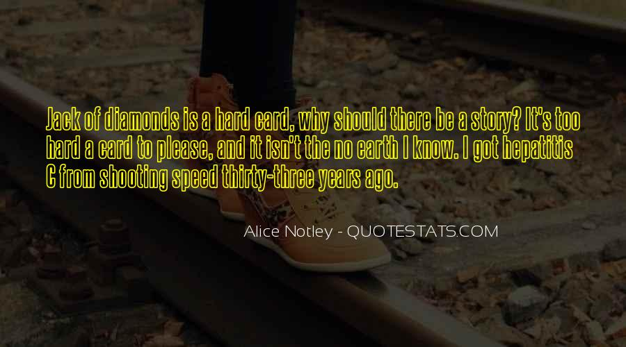 Alice Notley Quotes #837611