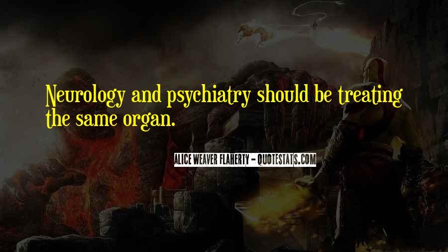 Alice Weaver Flaherty Quotes #1457519
