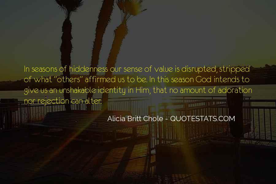 Alicia Britt Chole Quotes #1721504