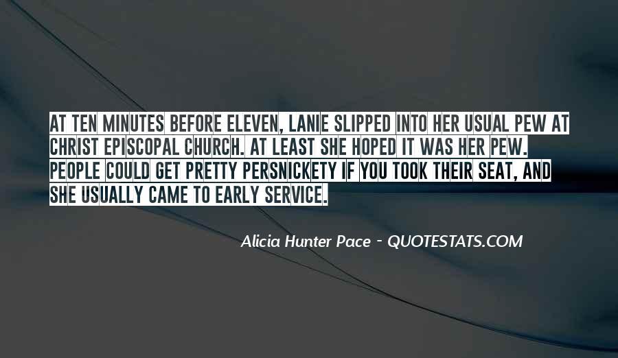 Alicia Hunter Pace Quotes #1414376