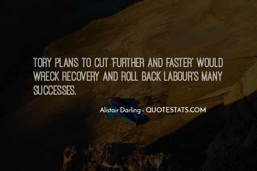 Alistair Darling Quotes #739384