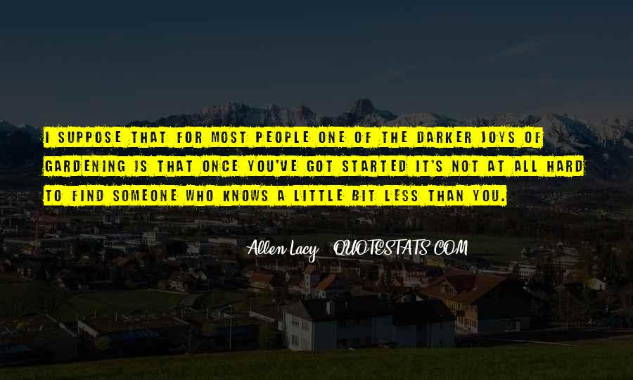 Allen Lacy Quotes #1370851