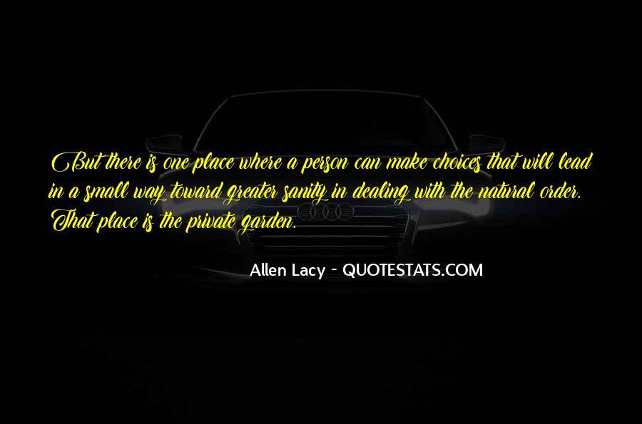 Allen Lacy Quotes #1478385