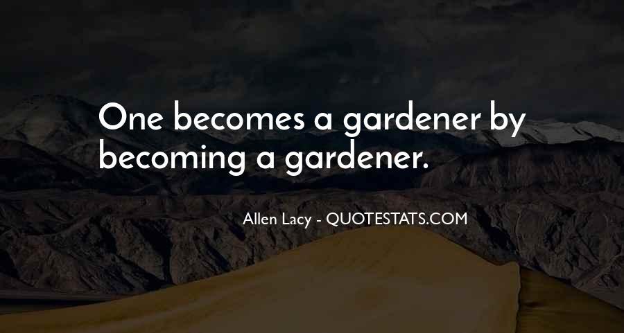 Allen Lacy Quotes #1543250