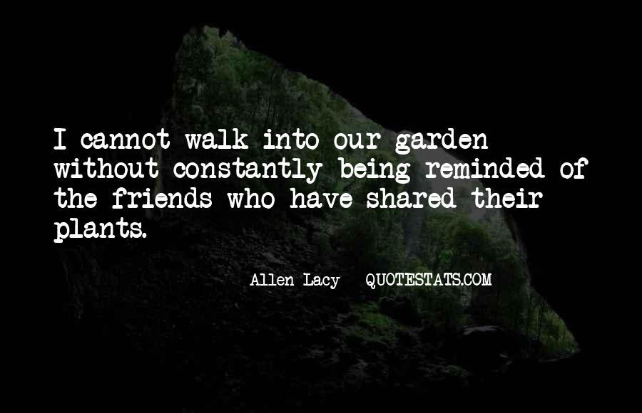 Allen Lacy Quotes #1550350