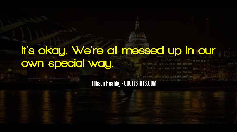 Allison Rushby Quotes #948281
