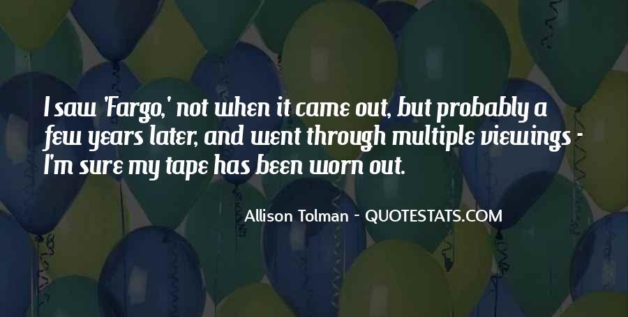 Allison Tolman Quotes #1496442