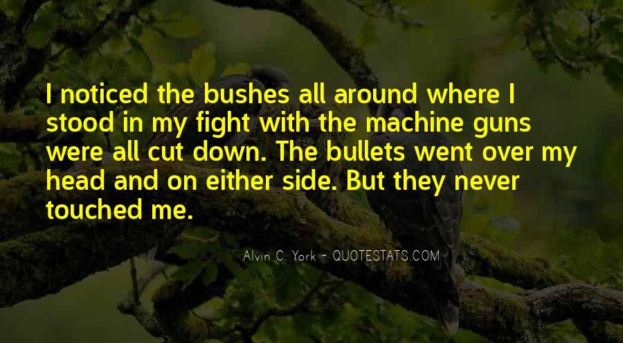 Alvin C. York Quotes #805390