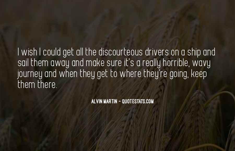 Alvin Martin Quotes #1025530