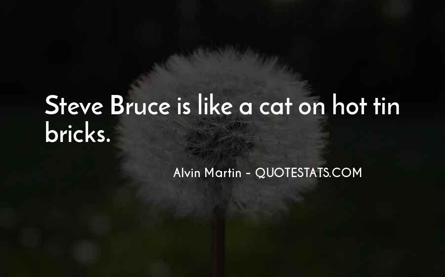 Alvin Martin Quotes #31052