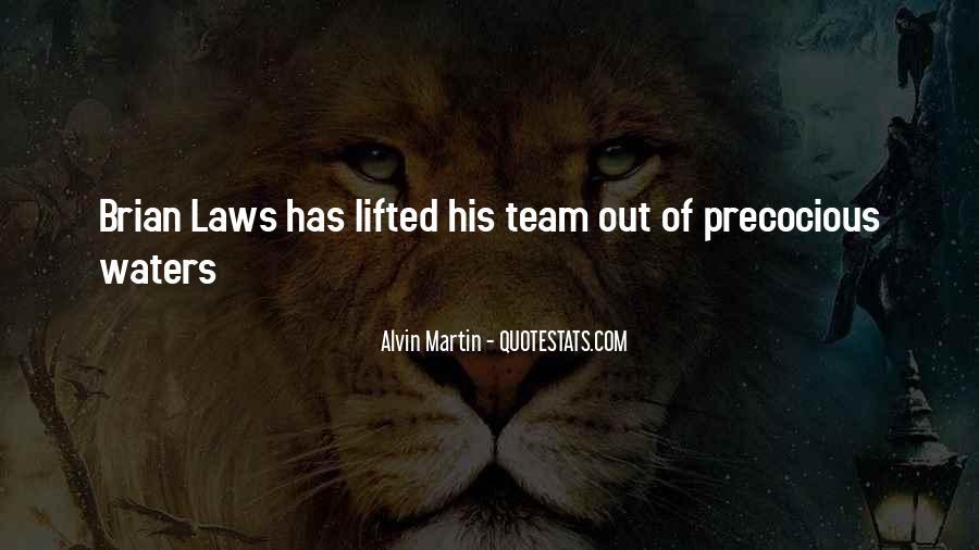 Alvin Martin Quotes #346944