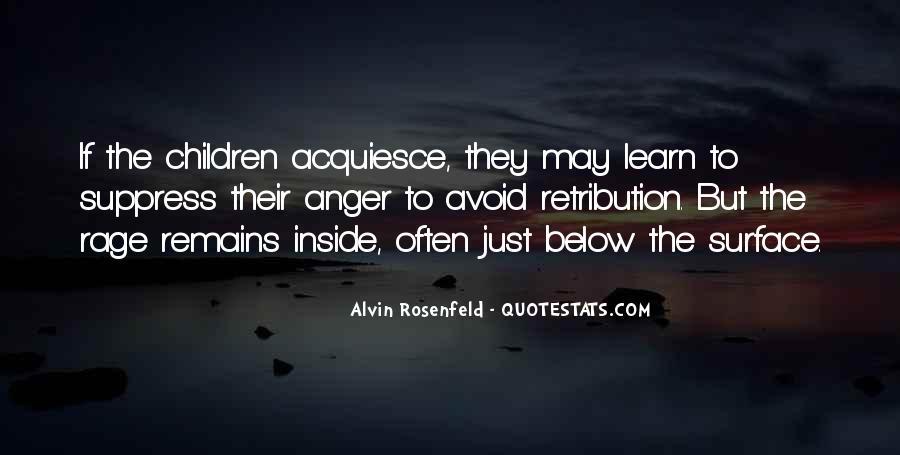 Alvin Rosenfeld Quotes #1367382
