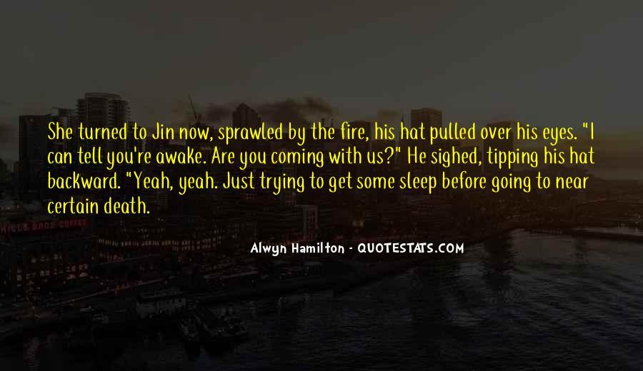 Alwyn Hamilton Quotes #1456820