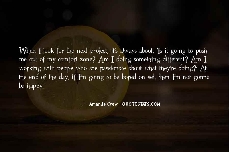 Amanda Crew Quotes #1151819