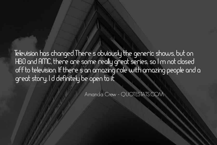 Amanda Crew Quotes #1794751