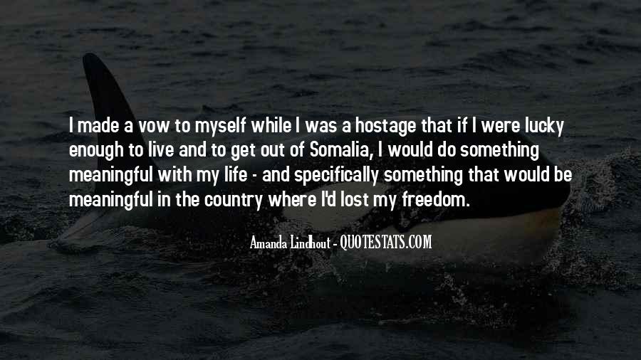 Amanda Lindhout Quotes #358304