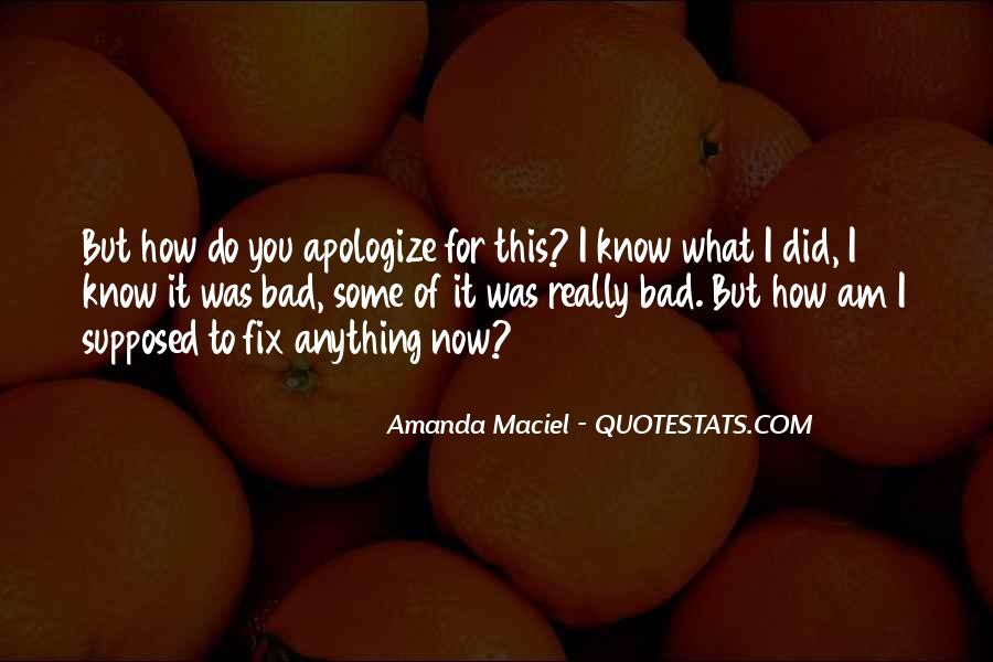 Amanda Maciel Quotes #1037600